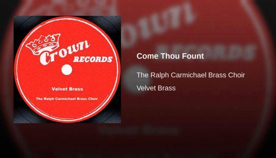 Come Thou Fount–Ralph Carmichael Brass Choir