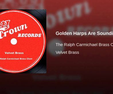 Golden Harps Are Sounding — Ralph Carmichael Brass Choir