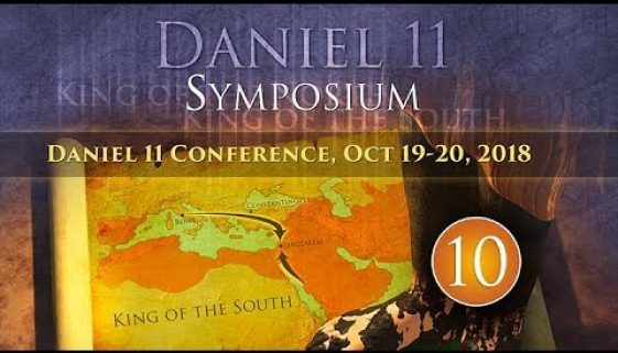 Daniel 11 Prophecy Conference — October 19, 2018, Papacy & Atheism Cluster – Discussion & Feedback